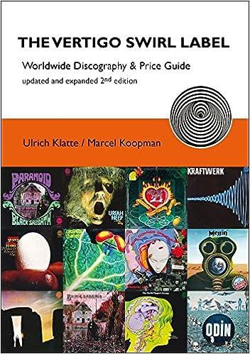 The Vertigo Swirl Label: Worldwide Discography & Price Guide: Klatte, Ulrich, Koopman, Marcel: 9783981010930: Amazon.com: Books