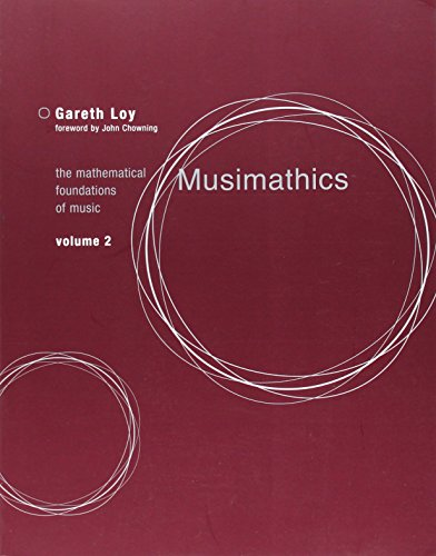 Math Music - Musimathics: The Mathematical Foundations of Music (MIT Press) (Volume 2)