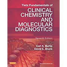 Tietz Fundamentals of Clinical Chemistry and Molecular Diagnostics - E-Book (Fundamentals of Clinical Chemistry (Tietz))