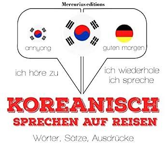 Amazoncom Koreanisch Sprechen Auf Reisen Ich Höre Zu Ich