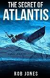 The Secret of Atlantis - Book #7 of the Joe Hawke
