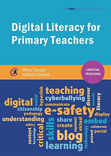 Digital Literacy for Primary Teachers (Critical Teaching)