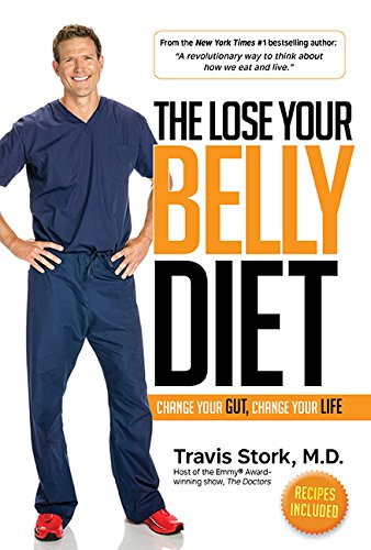 Lose The Lose Your Belly Diet: Change Your Gut, Change Your Life cover