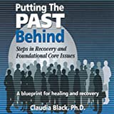 Putting the Past Behind: Steps in Recovery