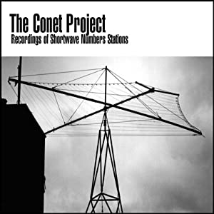 The Conet Project: Recordings of Shortwave Numbers Stations Audiobook