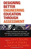 img - for Designing Better Engineering Education Through Assessment: A Practical Resource for Faculty and Department Chairs on Using Assessment and ABET Criteria to Improve Student Learning book / textbook / text book