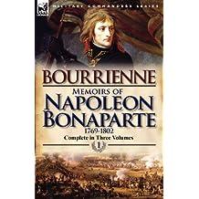 Memoirs of Napoleon Bonaparte: Volume 1-1769-1802