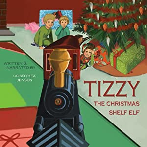 Tizzy, the Christmas Shelf Elf Audiobook