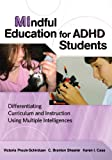 img - for MIndful Education for ADHD Students: Differentiating Curriculum and Instruction Using Multiple Intelligences book / textbook / text book