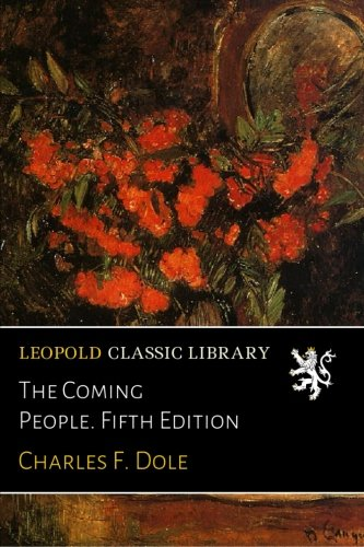 The Coming People. Fifth Edition pdf