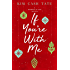 If You're With Me (A Promises of God Novella)