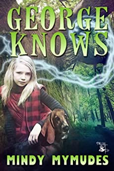George Knows (Magical Drool Mysteries Book 1) by [Mymudes, Mindy]