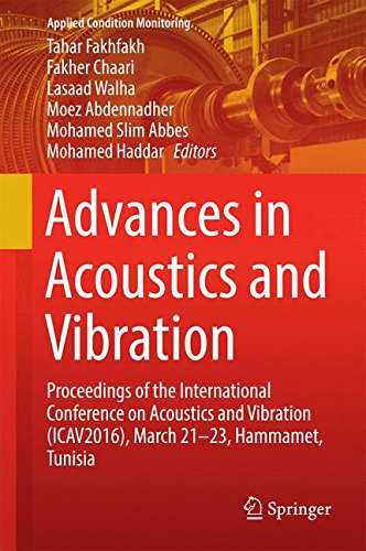 Advances in Acoustics and Vibration: Proceedings of the International Conference on Acoustics and Vibration (ICAV2016),
