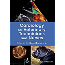 Cardiology for Veterinary Technicians and Nurses