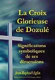 La croix glorieuse de Dozulé