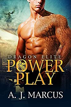 Power Play (Dragon Elite Book 1) by [Marcus, A.J.]