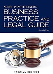 Nurse Practitioner's Business Practice and Legal G