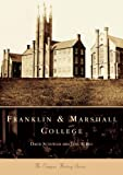 Franklin &  Marshall College  (PA)  (College  History  Series)