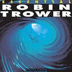 robin trower essential robin trower music. Black Bedroom Furniture Sets. Home Design Ideas