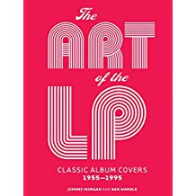 The Art of the LP: Classic Album Covers 1955–1995