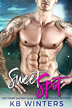 Sweet Spot: A Bad Boy Sports Romance by [Winters, KB]