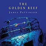 The Golden Reef | James Pattinson