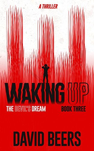 The Devil's Dream - Waking Up: A Gripping Psychological Thriller