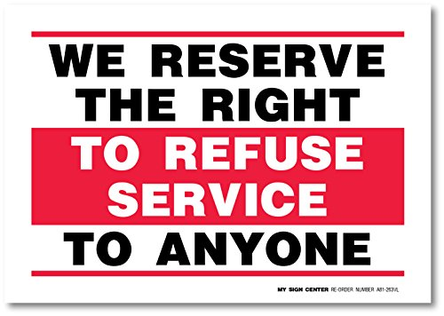 refuse service sign - 4