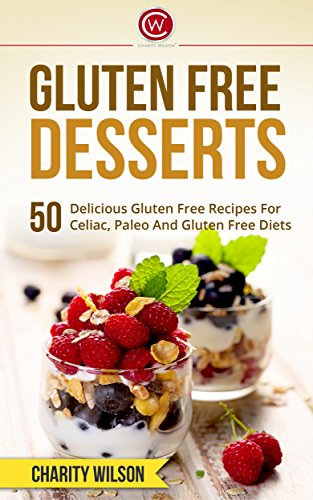 Gluten Free Desserts Delicious Happiness ebook