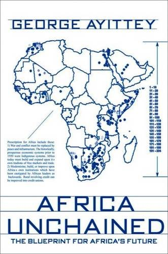 Africa Unchained: The Blueprint for Africa's Future -