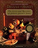A Drizzle of Honey, David M. Gitlitz and Linda Kay Davidson, 0312267304