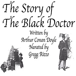 The Story of the Black Doctor