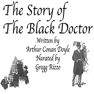 The Story of the Black Doctor Audiobook