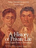 img - for A History of Private Life, Volume I: From Pagan Rome to Byzantium book / textbook / text book