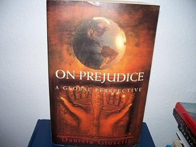 On Prejudice: A Global Perspective
