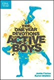 The One Year Devotions for Active Boys
