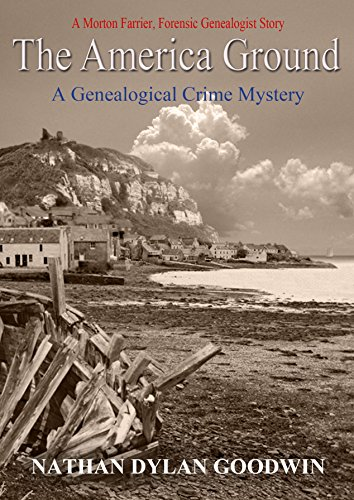 The America Ground (The Forensic Genealogist Series