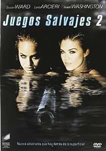 Juegos Salvajes 2 [DVD]