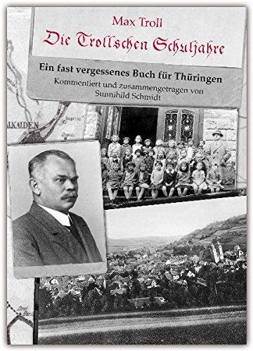 Die Trollschen Schuljahre: Ein fast vergessenes Buch für Thüringen