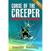 Curse of the Creeper Part 1: Minecraft Books for Kids (Unofficial) (Minecraft Adventures)