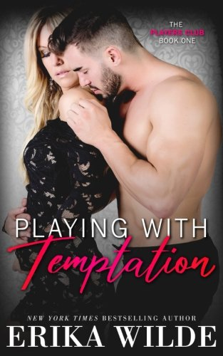 Playing with Temptation (The Players Club) (Volume 1) by Janelle Denison, Incorporated