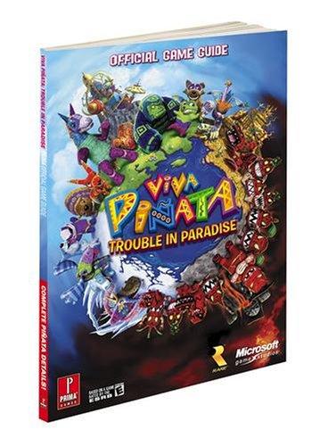 Viva Pinata: Trouble in Paradise: Prima Official Game Guide (Prima Official Game Guides) -