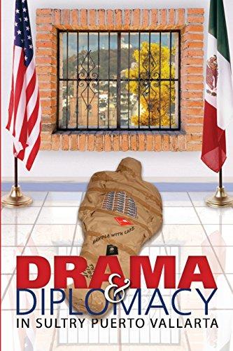 (Drama & Diplomacy: In Sultry Puerto Vallarta)