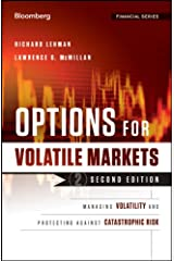 Options for Volatile Markets: Managing Volatility and Protecting Against Catastrophic Risk (Bloomberg Financial) Hardcover