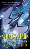 img - for The Stone of the Stars (The Dragon Throne, Book 1) book / textbook / text book