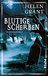 Blutige Scherben: Kriminalroman