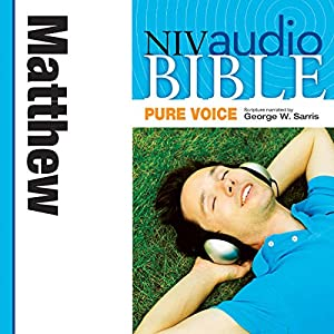 NIV Audio Bible, Pure Voice: Matthew Audiobook
