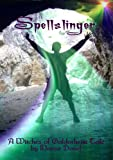 Spellslinger (The Witches of Galdorheim Book 0)