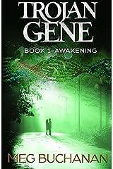 Trojan Gene: Awakening (Volume 1) Paperback
