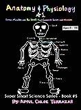 Anatomy and Physiology, April Chloe Terrazas, 0991147243